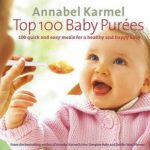 [PDF] [EPUB] Top 100 Baby Purees: 100 quick and easy meals for a healthy and happy baby Download