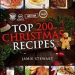 [PDF] [EPUB] Top 200 Christmas Recipes Download