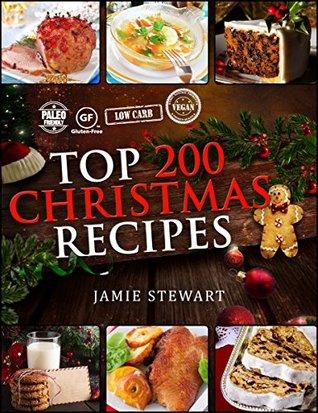 [PDF] [EPUB] Top 200 Christmas Recipes Download by Jamie Stewart