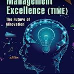 [PDF] [EPUB] Total Innovative Management Excellence (TIME): The Future of Innovation (Management Handbooks for Results) Download