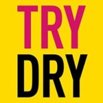 [PDF] [EPUB] Try Dry: The Official Guide to a Month Off Booze Download