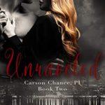 [PDF] [EPUB] Unraveled: Carson Chance, P.I., Book Two Download