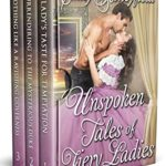 [PDF] [EPUB] Unspoken Tales of Fiery Ladies: A Historical Regency Romance Collection Download