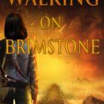 [PDF] [EPUB] Walking on Brimstone Download