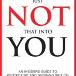 [PDF] [EPUB] Wall Street's Just Not That Into You: An Insider's Guide to Protecting and Growing Wealth Download