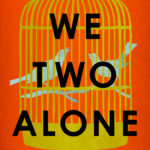 [PDF] [EPUB] We Two Alone Download
