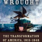 [PDF] [EPUB] What Hath God Wrought: The Transformation of America, 1815 – 1848 Download