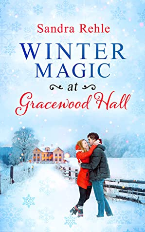 [PDF] [EPUB] Winter Magic at Gracewood Hall Download by Sandra Rehle