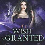 [PDF] [EPUB] Wish Granted: The Conduit Trilogy Book Three Download