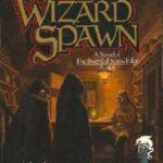 [PDF] [EPUB] Wizard Spawn (The Sword of Knowledge, #2) Download