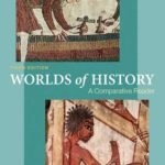 [PDF] [EPUB] Worlds of History Volume One: To 1550: A Comparative Reader Download