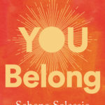 [PDF] [EPUB] You Belong: A Call for Connection Download