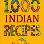 [PDF] [EPUB] 1,000 Indian Recipes Download