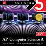 [PDF] [EPUB] 5 Steps to a 5: AP Computer Science a 2021 Download