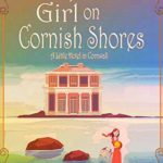 [PDF] [EPUB] A Spirited Girl on Cornish Shores (A Little Hotel in Cornwall Book 2) Download