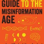 [PDF] [EPUB] A Survival Guide to the Misinformation Age: Scientific Habits of Mind Download