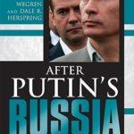 [PDF] [EPUB] After Putin's Russia: Past Imperfect, Future Uncertain Download