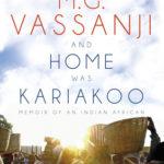 [PDF] [EPUB] And Home Was Kariakoo: A Memoir of East Africa Download
