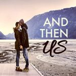 [PDF] [EPUB] And Then Us (And Then You, #2) Download