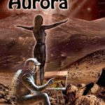 [PDF] [EPUB] Aurora: A Child of Two Worlds: A Science Fiction Novel Download