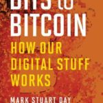 [PDF] [EPUB] Bits to Bitcoin: How Our Digital Stuff Works Download