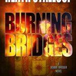 [PDF] [EPUB] Burning Bridges: A Bobbie Bridger Novel Download
