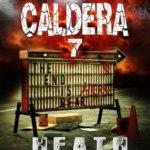 [PDF] [EPUB] Caldera Book 7: The End Is Here Download