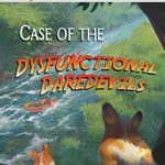 [PDF] [EPUB] Case of the Dysfunctional Daredevils Download