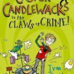 [PDF] [EPUB] Casper Candlewacks in the Claws of Crime (Casper Candlewacks, #2) Download