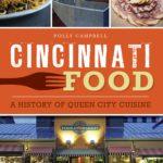 [PDF] [EPUB] Cincinnati Food: A History of Queen City Cuisine Download