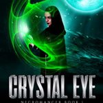 [PDF] [EPUB] Crystal Eye: Necromancer Book 1 (Gemmarked Saga) Download