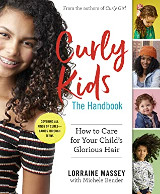 [PDF] [EPUB] Curly Kids: How to Help Your Child Care For and Love That Glorious Hair: A Handbook Download by Lorraine Massey