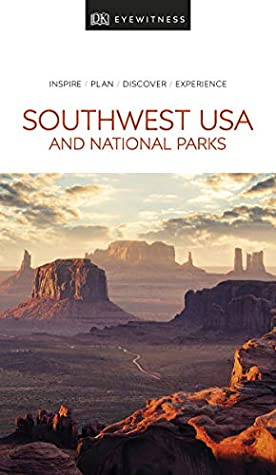 [PDF] [EPUB] DK Eyewitness Southwest USA and National Parks (Travel Guide) Download by D.K. Publishing