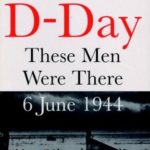 [PDF] [EPUB] Dawn of D-Day: These Men Were There, 6 June 1944 Download