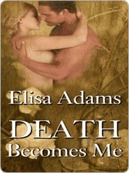 [PDF] [EPUB] Death Becomes Me Download by Elisa Adams