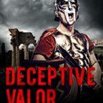 [PDF] [EPUB] Deceptive Valor (Clay Warrior Stories #9) Download