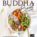 [PDF] [EPUB] Delightful Buddha Bowl Recipes: A Complete Cookbook of Tasty, Layered Dish Ideas! Download