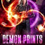 [PDF] [EPUB] Demon Prints (Infernal Inheritance Book 1) Download