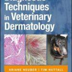 [PDF] [EPUB] Diagnostic Techniques in Veterinary Dermatology Download