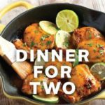 [PDF] [EPUB] Dinner for Two: Easy and Innovative Recipes for One, Two, or a Few Download