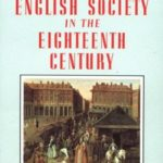 [PDF] [EPUB] English Society in the Eighteenth Century (The Penguin Social History of Britain) Download