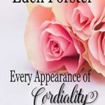 [PDF] [EPUB] Every Appearance of Cordiality: A Pride and Prejudice Variation Download