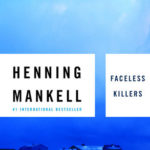 [PDF] [EPUB] Faceless Killers (Kurt Wallander, #1) Download