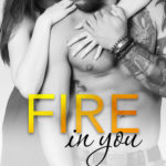 [PDF] [EPUB] Fire in You (Wait for You, #6) Download