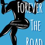 [PDF] [EPUB] Forever the Road (Rucksack Universe) Download