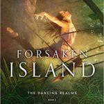 [PDF] [EPUB] Forsaken Island (The Dancing Realms #2) Download