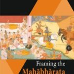 [PDF] [EPUB] Framing the Mahabharata: Against the Evolution of Early South Asian Society Download