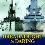 [PDF] [EPUB] From Dreadnought to Daring: 100 Years of Comment, Controversy and Debate in the Naval Review Download