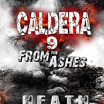 [PDF] [EPUB] From The Ashes (Caldera #9) Download