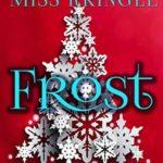 [PDF] [EPUB] Frost (Marrying Miss Kringle) Download